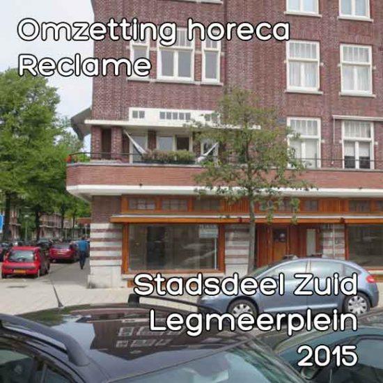 Legmeerplein omgevingsvergunning omzetting kantoor naar horeca