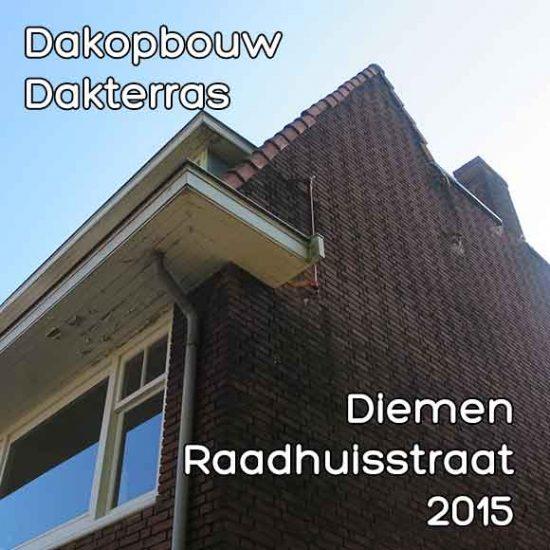 Raadhuisstraat omgevingsvergunning dakopbouw met terras