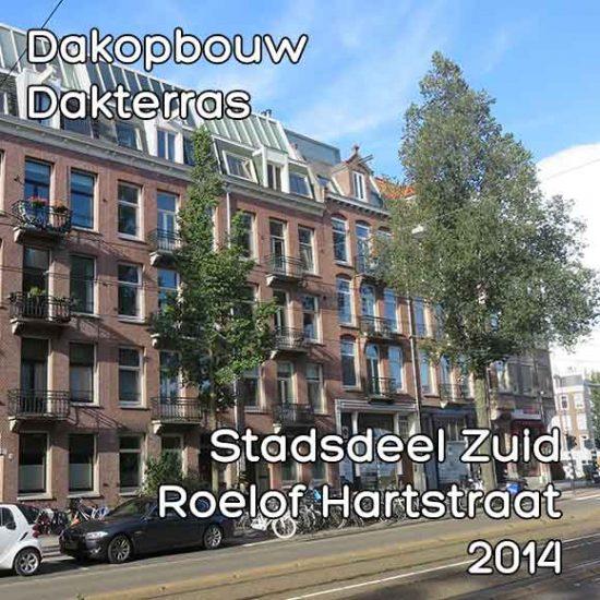 Roelof Hartstraat omgevingsvergunning dakopbouw met terras