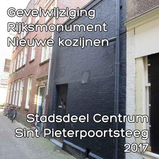 Sint Pieterpoortsteeg monumentenvergunning gevelwijziging nieuwe kozijnen
