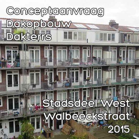 Walbeeckstraat conceptaanvraag dakopbouw